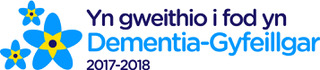 Yn gweithio i fod yn Dementia-Gyfeillgar - Working towards becoming Dementia Friendly (Welsh)
